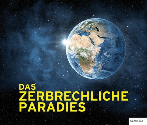 Bildand das zerbrechliche Paradies - Klartext Verlag